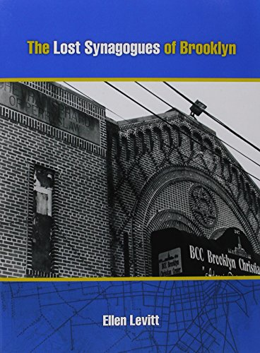 9781886223394: The Lost Synagogues of Brooklyn: The Stories Behind How and Why Many Brooklyn Synagogues, Now Old