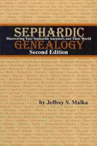 9781886223417: Sephardic Genealogy: Discovering Your Sephardic Ancestors and Their World