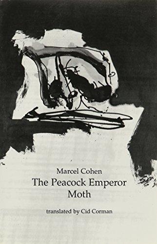 The Peacock Emperor Moth: Cohen, Marcel