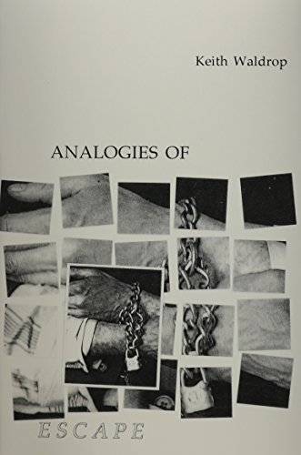 Analogies of Escape: Waldrop, Keith