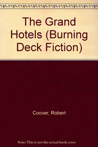 9781886224513: The Grand Hotels (Burning Deck Fiction)