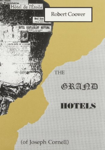 9781886224520: The Grand Hotels (of Joseph Cornell) (Burning Deck Fiction)