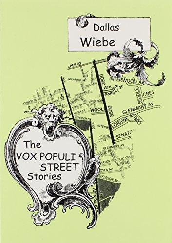 The Vox Populi Street Stories: Wiebe, Dallas