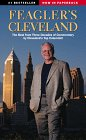 9781886228108: Feagler's Cleveland: The Best from Three Decades of Commentary by Cleveland's Top Columnist (Ohio)