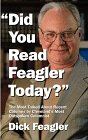 Did You Read Feagler Today?: Feagler, Dick