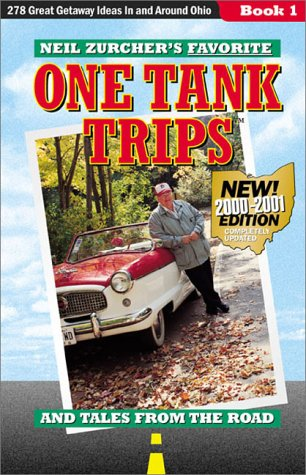 Neil Zurcher's Favorite One Tank Trips, 2nd Edition: Zurcher, Neil
