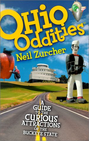 9781886228498: Ohio Oddities: A Guide to the Curious Attractions of the Buckeye State
