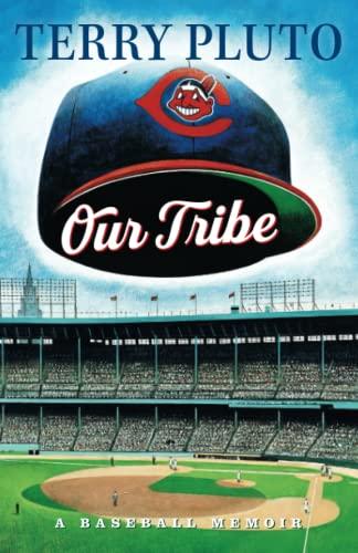 9781886228719: Our Tribe: A Baseball Memoir