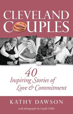 Cleveland Couples: 40 Inspiring Stories of Love & Commitment