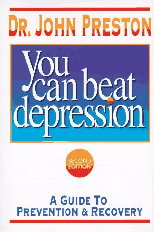 9781886230026: You Can Beat Depression: A Guide to Prevention & Recovery