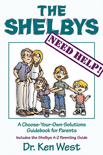 9781886230163: The Shelbys Need Help! : A Choose-Your-Own Solutions Guidebook for Parents
