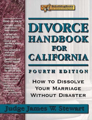 9781886230231: Divorce Handbook for California: How to Dissolve Your Marriage Without Disaster (Rebuilding Books; For Divorce and Beyond)