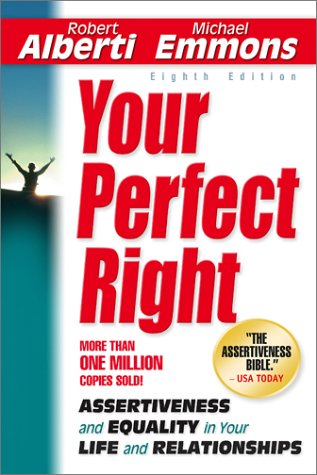 9781886230361: Your Perfect Right: Assertiveness and Equality in Your Life and Relationships (Eighth Edition)
