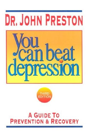 9781886230408: You Can Beat Depression: A Guide to Prevention & Recovery (Third Edition)