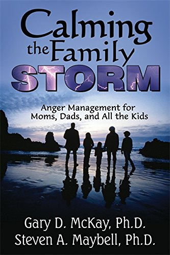 9781886230569: Calming the Family Storm: Anger Management for Moms, Dads, and All the Kids: Anger Management for Mums, Dads, and All the Kids