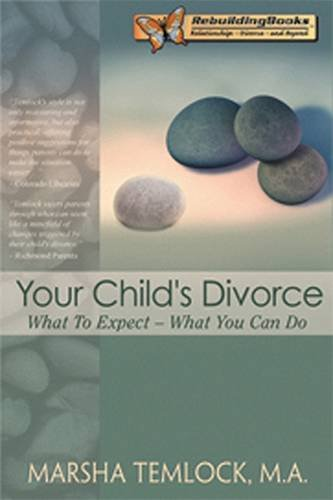 9781886230668: Your Child's Divorce: What to Expect...What You Can Do