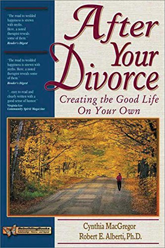 9781886230774: After Your Divorce: Creating the Good Life on Your Own