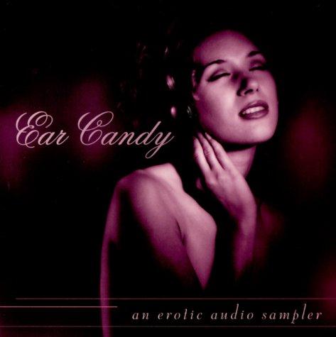 9781886238206: Ear Candy: An Erotic Audio Sampler