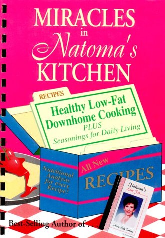 9781886246041: Miracles in Natoma's Kitchen: Healthy Downhome Cooking