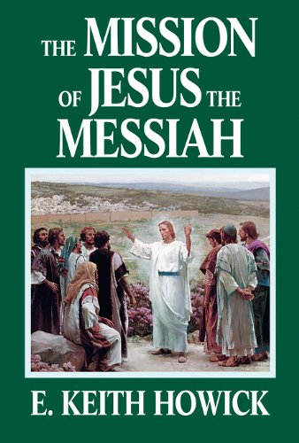 9781886249035: The Mission of Jesus the Messiah (The Life of Jesus the Messiah)