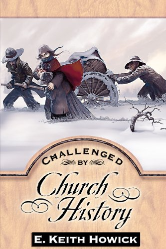 9781886249257: Challenged by Church History (Challenged By the Restoration)