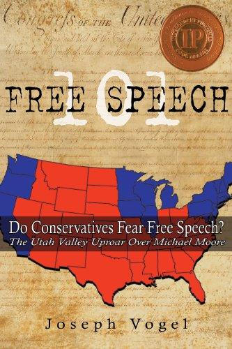 9781886249318: Free Speech 101: The Utah Valley Uproar over Michael Moore