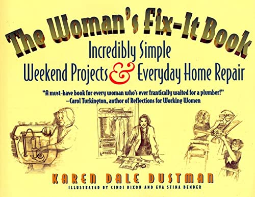 9781886284142: The Woman's Fix-It Book: Incredibly Simple Weekend Projects and Everyday Home Repair