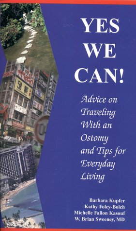 Yes We Can! Advice on Traveling with: Barbara Kupfer; Brian