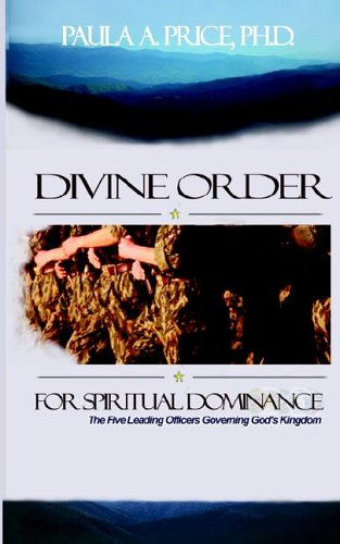Divine Order for Spiritual Dominance (1886288119) by Price, Paula A