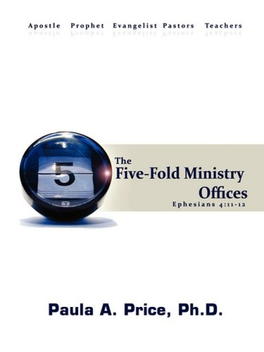 Five-Fold Ministry Officers (1886288135) by Price, Paula A.