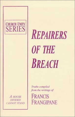 Repairers of the Breach (Church Unity) (1886296057) by Francis Frangipane