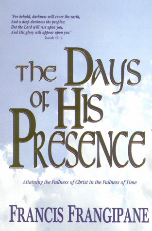 9781886296152: The Days of His Presence