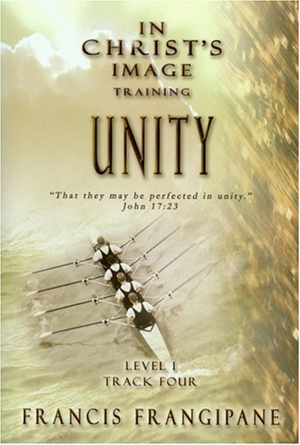 9781886296275: Unity (In Christ's Image Training)