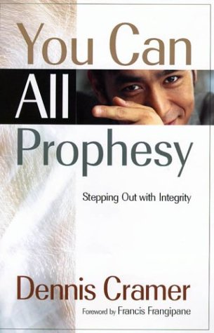 You Can All Prophesy (1886296308) by Dennis Cramer