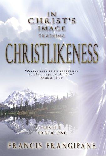 9781886296657: Christlikeness (In Christ's Image Training)