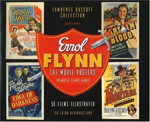 Errol Flynn : The Movie Posters: Bassoff, Lawrence
