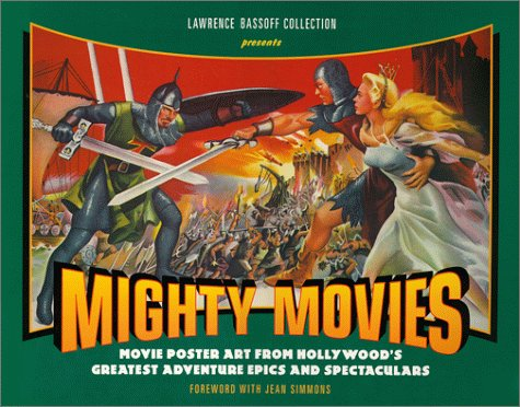 Mighty Movies: Movie Poster Art from Hollywood's: Bassoff, Lawrence
