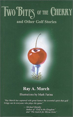 9781886312128: Two Bites of the Cherry and Other Golf Stories