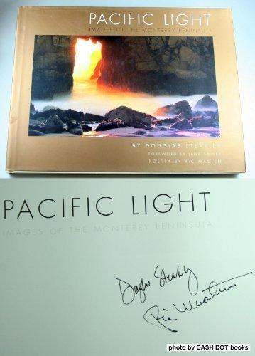 Pacific Light: Images of the Monterey Peninsula: Masten, Ric