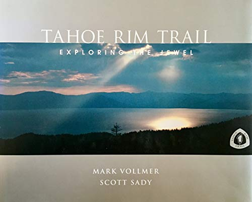 Tahoe Rim Trail: Exploring The Jewel