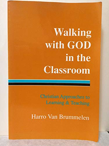 9781886319042: Walking with God in the Classroom
