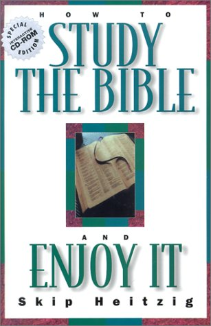 How to Study the Bible and Enjoy It: Skip Heitzig