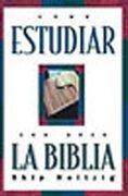 9781886324169: Como Estudiar Con Gozo La Biblia
