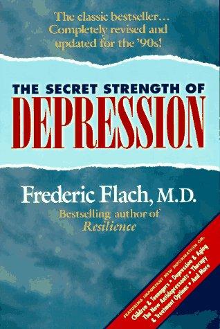 9781886330023: The Secret Strength of Depression