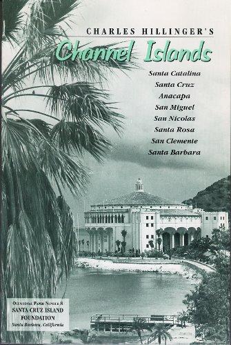 Charles Hillinger's Channel Islands: Santa Catalina, Santa: Hillinger, Charles; Daily,