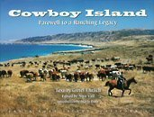 9781886342071: Cowboy Island : Farewell to a Ranching Legacy