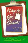 9781886346017: Way to Go, Coach: A Scientifically-Proven Approach to Coaching Effectiveness
