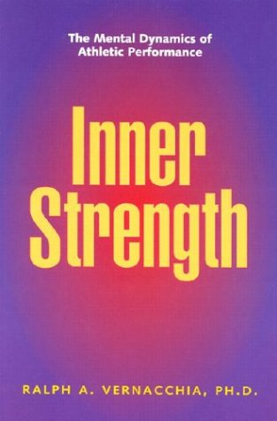 9781886346086: Inner Strength: The Mental Dynamics of Athletic Performance