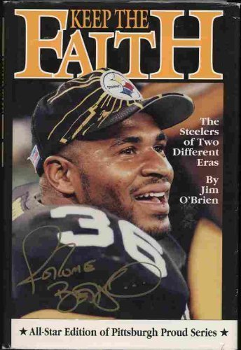 Keep the Faith: The Steelers of Two: O'Brien, Jim