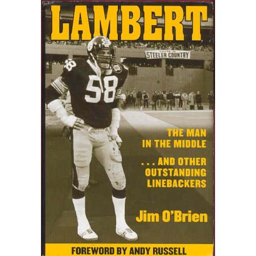 LAMBERT The Man in the Middle.and Other Outstanding Linebackers: O'Brien, Jim